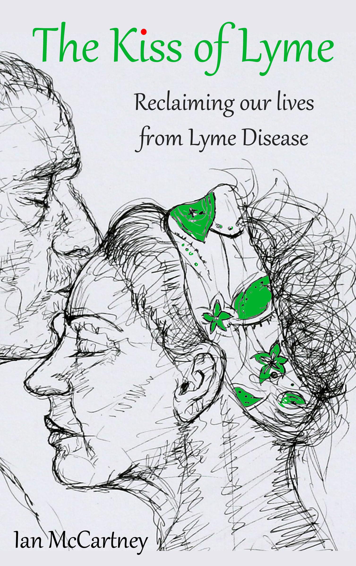 The Kiss of Lyme Ian McCartney